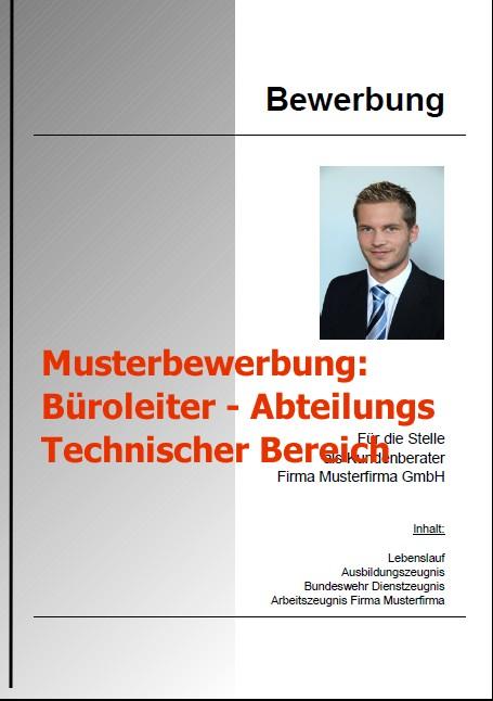 Bewerbung Büroleiter - Abteilungsleiter technischer Bereich