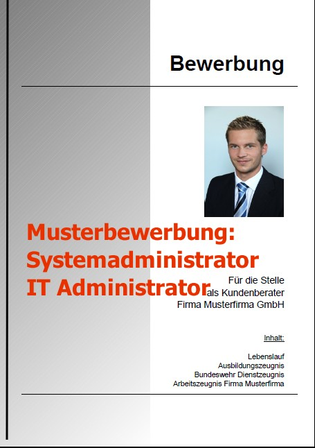 Bewerbung Systemadministrator / IT Administrator